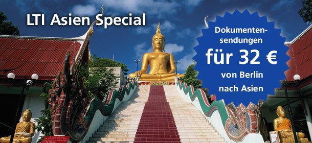LTI Asia Special Dokumentsendungen für 32 Euro von Berlin nach Asien